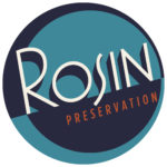 Rosin Preservation, LLC